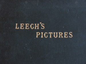 My copy of Leech's Pictures c1860's