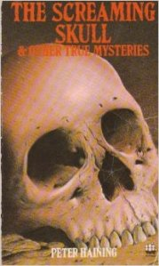The Screaming Skull and other Mysteries by Peter Haining