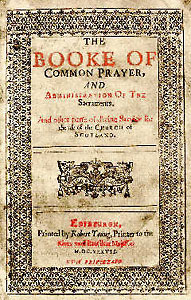The Book of Common Prayer, Scotland 1637. Source Wikimedia.
